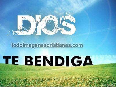 imagenes de dios te bendiga
