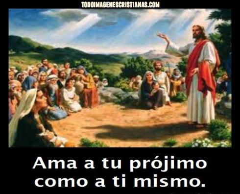 imagenes cristianas ama a tu projimo