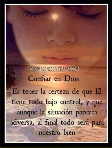 Imagenes De Confiar En Dios Cristianas